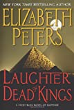 The Laughter of Dead Kings, Elizabeth Peters, 0061246247