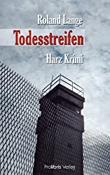 Todesstreifen: Harz Krimi