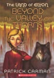 img - for Beyond the Valley of Thorns (Turtleback School & Library Binding Edition) (Land of Elyon (Pb)) by Patrick Carman (2010-05-01) book / textbook / text book