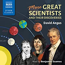 More Great Scientists and Their Discoveries Audiobook by David Angus Narrated by Benjamin Soames