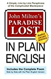 img - for John Milton's Paradise Lost In Plain English: A Simple, Line By Line Paraphrase Of The Complicated Masterpiece book / textbook / text book