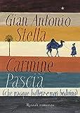 Carmine Pascià che nacque buttero e morì beduino (Italian Edition)