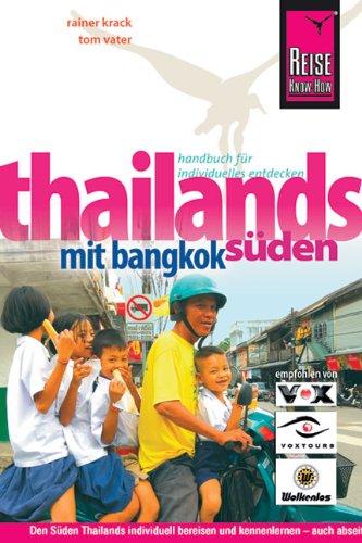 Thailands Süden mit Bangkok