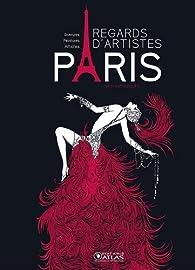 Paris, regards d'artistes : Gravures, tableaux, affiches par Nathalie Bucsek
