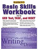 Basic Skills Workbook For The GED® TEST, TASC, And HiSET (Barron's Pre-Ged)