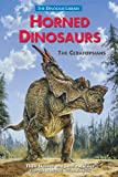 img - for Horned Dinosaurs: The Ceratopsians (The Dinosaur Library) book / textbook / text book