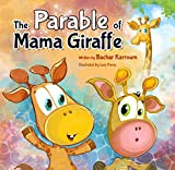 The Parable of Mama Giraffe: A Story About God's Existence