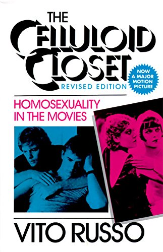 The Celluloid Closet: Homosexuality in the Movies by Brand: HARPER AND ROW