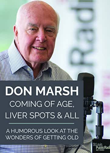 Coming of Age, Liver Spots & All : A Humorous Look at the Wonders of Getting Old