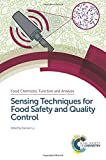 img - for Sensing Techniques for Food Safety and Quality Control (Food Chemistry, Function and Analysis) book / textbook / text book