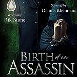 Birth of an Assassin | Rik Stone