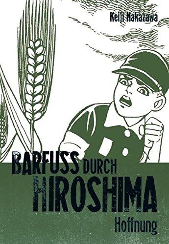 Barfuss durch Hiroshima, Band 4: Hoffnung