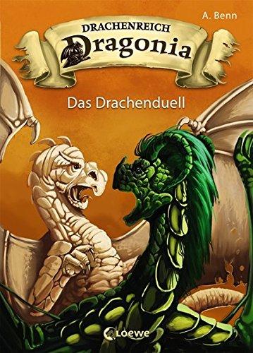 Drachenreich Dragonia - Das Drachenduell: Band 3