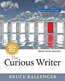 img - for The Curious Writer, Brief Edition, MLA Update (5th Edition) book / textbook / text book