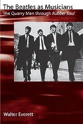 The Beatles As Musicians: The Quarry Men through Rubber Soul