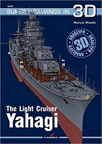 The Light Cruiser Yahagi (Super Drawings in 3D) by Mariusz Motyka (2015-09-19)