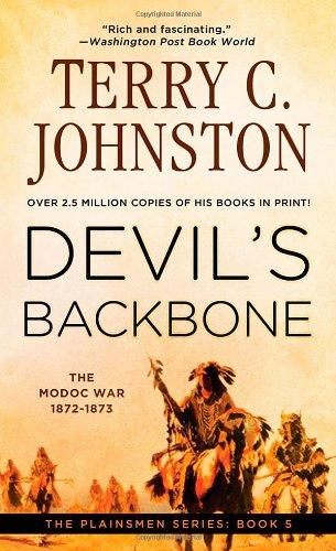 Devil's Backbone: The Modoc War, 1872-3 (The Plainsmen, Book 5) (The Plainsmen Series) by St. Martin's Paperbacks