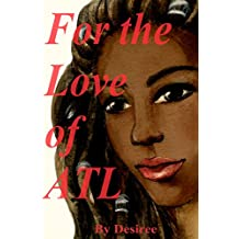 FOR THE LOVE OF ATL (1-4): Complete series