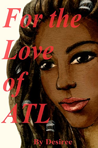 Search : FOR THE LOVE OF ATL (1-4): Complete series