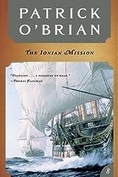 The Ionian Mission (Vol. Book 8)  (Aubrey/Maturin Novels)