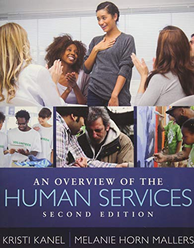 An Overview of the Human Services (An Overview Of The Human Services)