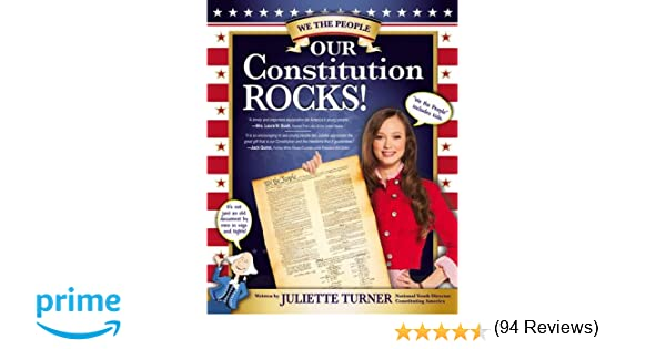Our Constitution Rocks: Juliette Turner: 9780310734215: Amazon.com ...