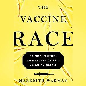 The Vaccine Race Audiobook