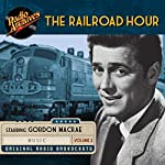 The Railroad Hour, Volume 2 | Jean Holloway,Jerome Lawrence,Robert Edwin Lee