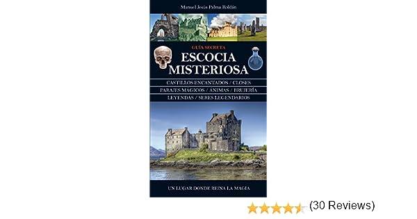 Escocia Misteriosa (Mágica) eBook: Palma Roldán, Manuel Jesús: Amazon.es: Tienda Kindle