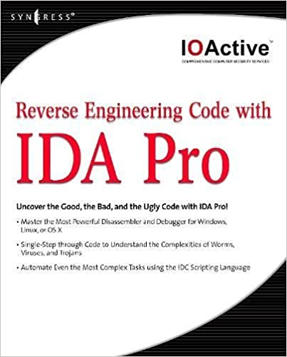 Reverse Engineering Code with IDA Pro: IOActive