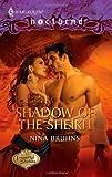 Shadow of the Sheikh, Nina Bruhns, 0373618476