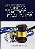 Kyпить Nurse Practitioner's Business Practice and Legal Guide на Amazon.com
