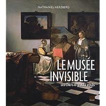 MUSÉE INVISIBLE (LE) N.E. : LES CHEFS-D'OEUVRES VOLÉS