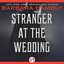 Stranger at the Wedding Audiobook by Barbara Hambly Narrated by Anne Flosnik