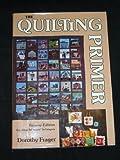 The Quilting Primer, Dorothy Frager, 0801968267