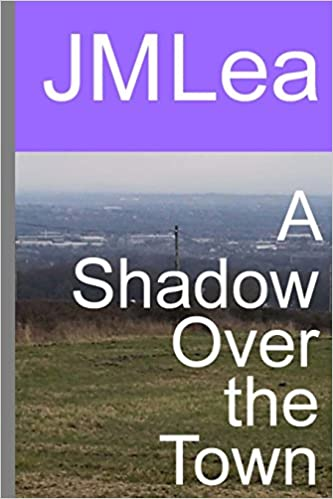 A Shadow Over the Town