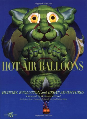 Hot Air Balloons by Becker, Jean. (White Star Publishers,2011) [Hardcover] ebook