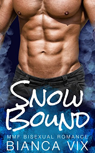 Snow Bound MMF Bisexual Romance ebook product image