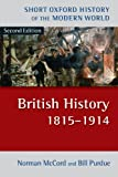 img - for British History 1815-1914 (Short Oxford History of the Modern World) book / textbook / text book