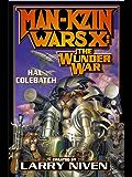 Man-Kzin Wars X: The Wunder War (Man-Kzin Wars Series Book 10)