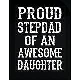 Badass Attire Proud Step Dad Novelty Gifts From Daughter - Sticker