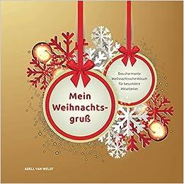 Weihnachtsgrüße Text Für Mitarbeiter.Mein Weihnachtsgruß Das Charmante Weihnachtsschenkbuch Für