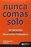 img - for Nunca comas solo book / textbook / text book