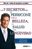 Siete secretos del Dr. Perricone para la belleza, salud y longevidad, Los