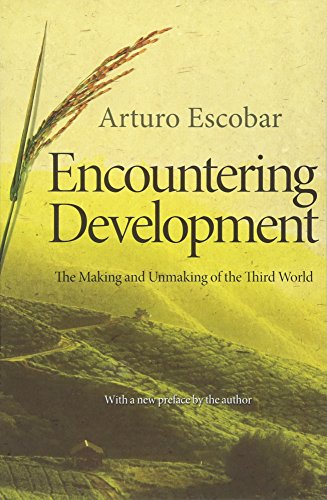 Encountering Development: The Making and Unmaking of the Third World