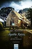 Agatha Raisin und der tote Ehemann: Kriminalroman (Agatha Raisin Mysteries, Band 5)