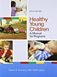 Healthy Young Children 5th Edition