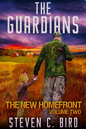 The Guardians: The New Homefront Volume 2 by [Bird, Steven]