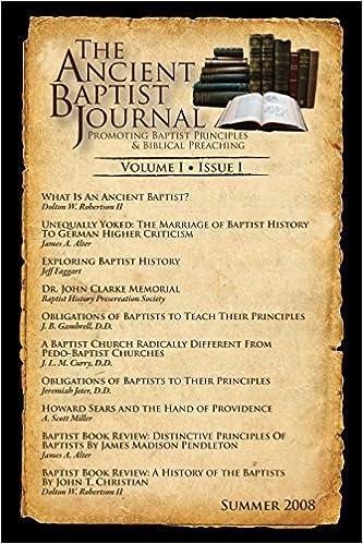 The Ancient Baptist Journal - Vol I Iss I