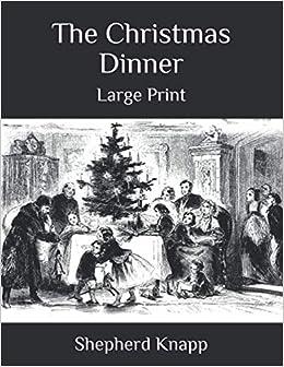 Print Restaurant Christmas Eve Menu 2020 The Christmas Dinner: Large Print: Knapp, Shepherd: 9798697294604
